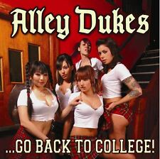 …Go Back To College! by Alley Dukes (CD, May-2007, Flying Saucer) new