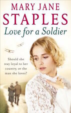 MARY JANE STAPLES __ LOVE FOR A SOLDIER _____ BRAND NEW __ FREEPOST UK