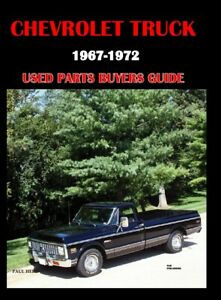 Chevrolet Truck 1967-1972 USED PARTS BUYERS GUIDE