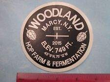 BEER Collectible STICKER ~*~ WOODLAND Hop Farm & Fermentation ~ Marcy, NEW YORK