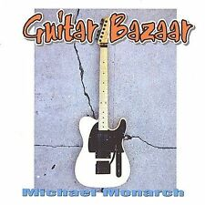 Guitar Bazaar by Michael Monarch (CD, Jan-2001, MSR Records)