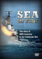 SEA OF FIRE NEW DVD THE STORY OF HMS COVENTRY IN THE FALKLANDS WAR 1982