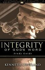 Integrity of God's Word Study Guide by Kenneth Copeland (1983, Paperback)