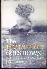 The Lexington Goes Down by A.A. Hoehling HB/DJ 1st ed. 32 illusts NEAR FINE/VG