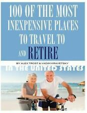 100 of the Most Inexpensive Places to Travel to and Retire in the United...