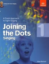 JOINING THE DOTS Singing Grade 1 ABRSM*