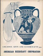 CREATIVE ARTS AND HANDICRAFTS from AMERICAN REEDCRAFT CORPORATION #771