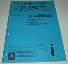 Werkstatthandbuch Citroen Xsara Picasso Technische Daten Multiplex Farben 1999!