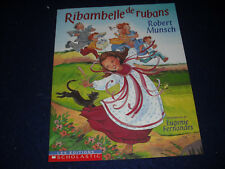 Ribambelle de Rubans  by Robert Munsch French New