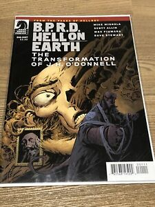 B.P.R.D. HELL ON EARTH THE TRANSFORMATION OF JH O'DONNELL # 1 Hellboy Comics