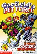 K-Niner Dog of Doom (Garfields Pet Force, Book 3) by Jim Davis, Michael S. Teit