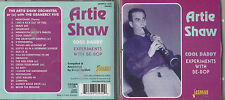 2002 CD ARTIE SHAW - COOL DADDY - EXPERIMENTS WITH BE-BOP - MOONGLOW - ORINOCO