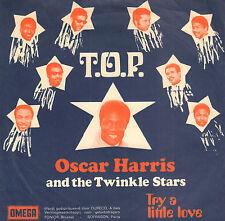 "OSCAR HARRIS & THE TWINKLE STARS – T.O.P (1969 SOUL VINYL SINGLE 7"")"