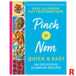 Pinch of Nom Quick & Easy 100 Delicious, Slimming Recipes by Kay Featherstone