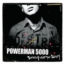 Powerman 5000 Destroy What You Enjoy  (CD, Aug-2006, DRT Entertainment)