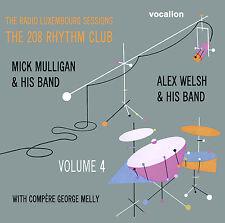 Alex Welsh, Mick Mulligan The Radio Luxembourg Sessions The208Rhythm Club Vol 4