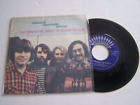 SP 2 TITRES VINYL 45 T , CREEDENCE CLEARWATER REVIVAL , RUN THROUGH THE JUNGLE .