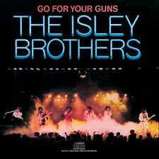 ISLEY BROTHERS : GO FOR YOUR GUNS (CD) sealed