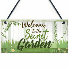 Welcome To The Secret Garden Hanging Plaque Garden Shed SummerHouse Sign Gifts