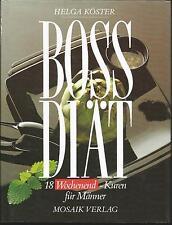 Köster, Helga: Boss Diät - 18 Wochenend-Kuren für Männer