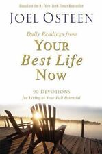 Joel Osteen Your Best Life Now 90 Devotions for Living at Your Full Potential HC