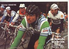 CYCLISME carte  cycliste MICHEL DEMEYRE équipe LA REDOUTE MOTOBECANE 1982