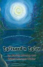 Wizard's Woe, Marion Athorne & Osbert Norman-Walter, Used; Good Book