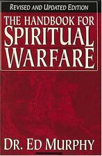 Handbook For Spiritual Warfare Revised And Updated