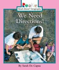 Rookie Read-About Geography Ser. Maps and Globes: We Need Directions! by...