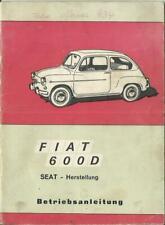 FIAT SEAT 600 D Betriebsanleitung 1970 Bedienungsanleitung Handbuch Bordbuch BA