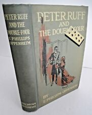 PETER RUFF AND THE DOUBLE FOUR by E. Phillips Oppenheim, 1st ed. 1912