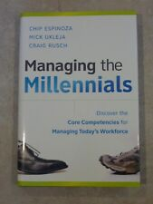 Managing the Millennials by Espinoza, Ukleja, Rusch (Hardcover) - LIKE NEW!