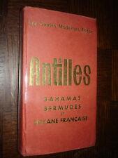 ANTILLES BAHAMAS BERMUDES ET GUYANE FRANÇAISE - Guide Fodor 1973