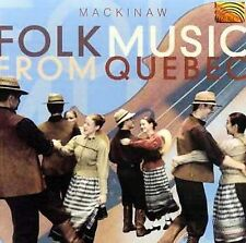 Folk Music from Quebec by Mackinaw (CD, 2002, Arc Music)