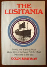 THE LUSITANIA,  1972, COLIN SIMPSON, DUST JACKET, SECOND PRINTING, T05/73