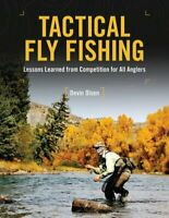 Tactical Fly Fishing Lessons Learned from Competition for All A... 9780811719827