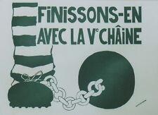 """""""FINISSONS-EN AVEC LA Ve CHAÎNE / MAI 68"""" Affichette entoilée TCHOU Editeur"""