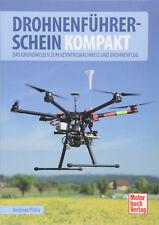 Drohnenführerschein kompakt Das Grundwissen Drohnenflug Prüfung Drohne Buch