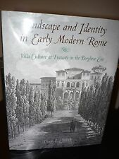 Landscape and Identity in Early Modern Rome: Villa Culture at Frascati