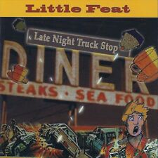 Little Feat - Late Night Truck Stop (NEW 2 x CD)