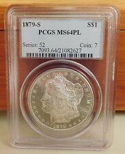 1879-S MS-64 PCGS Proof Like Morgan silver Dollar