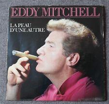 Eddy Mitchell, la peau d'une autre / le fils de jerry Lee Lewis, SP - 45 tours