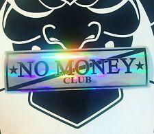 NO MONEY CLUB car slap sticker jdm drift japan funny slap sticker