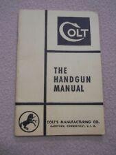 "Vintage Colt ""The Handgun Manual"""