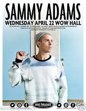 SAMMY ADAMS 2015 EUGENE CONCERT TOUR POSTER - Boston Rapper, Hip Hop Rap Music