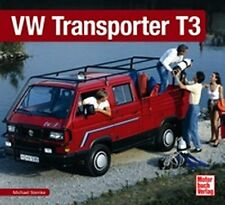 SCHRADER-TYPEN-CHRONIK - MICHAEL STEINKE - VW TRANSPORTER T3