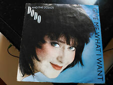 7'' DODO AND THE DODO'S - GIVE ME WHAT I WANT - POLYDOR EUROPE 1988 VG+