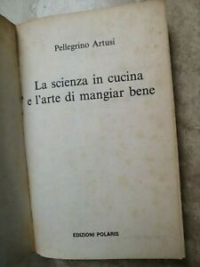 PELLEGRINO ARTUSI - LA SCIENZA IN CUCINA E L'ARTE DI MANGIAR BENE - 1993  YO