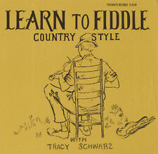 Tracy Schwarz - Learn to Fiddle Country Style [New CD]