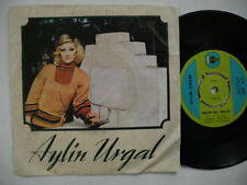 """AYLIN URGAL Sen Yarattin Beni / Nedir Bu Halin 45 7"""" single 1976 Turkey EX-"""